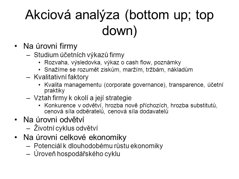 Akciová analýza (bottom up; top down)