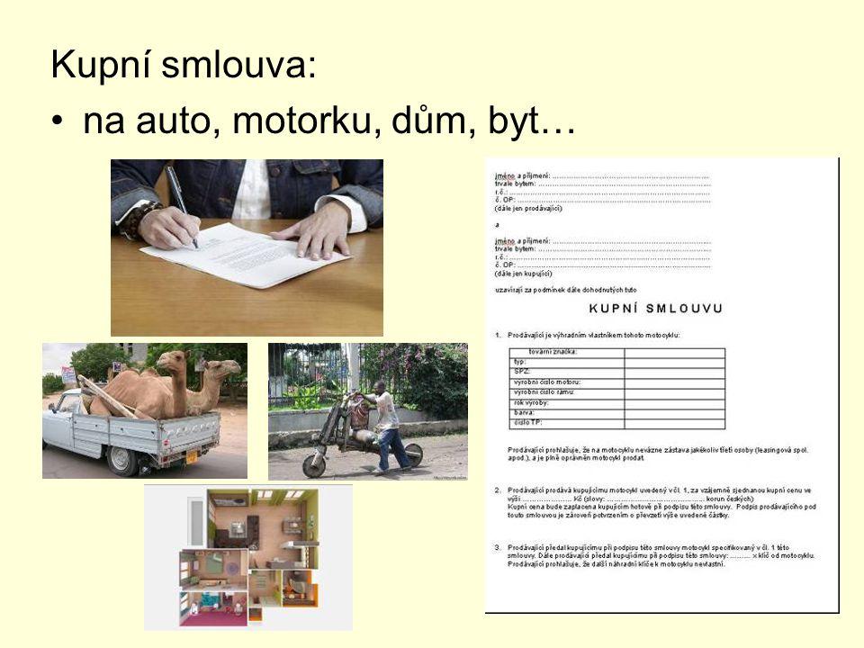 Kupní smlouva: na auto, motorku, dům, byt…