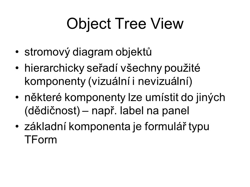 Object Tree View stromový diagram objektů