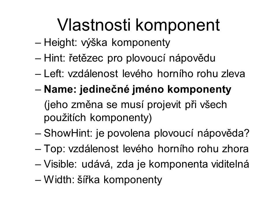 Vlastnosti komponent Height: výška komponenty