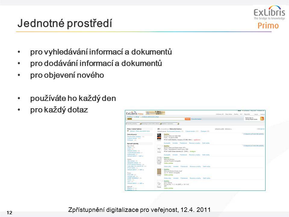 Jednotné prostředí pro vyhledávání informací a dokumentů