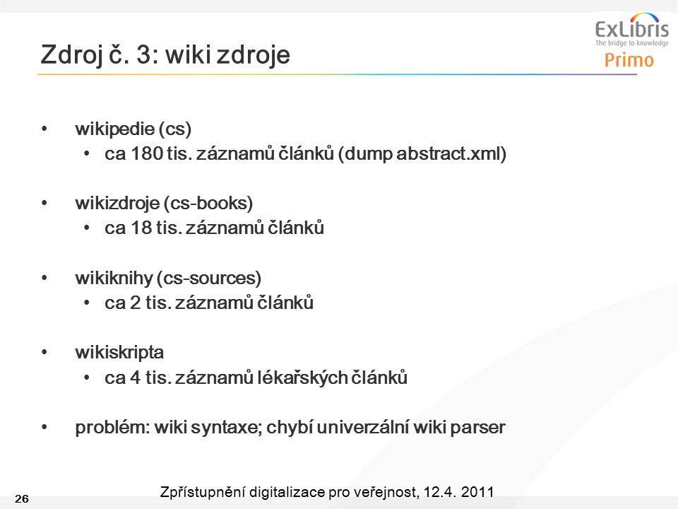 Zdroj č. 3: wiki zdroje wikipedie (cs)