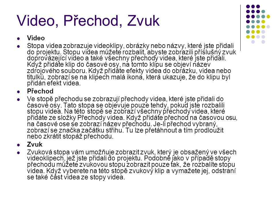 Video, Přechod, Zvuk Video