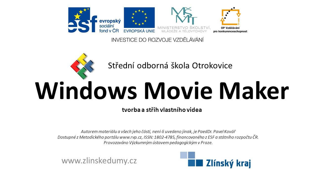 Windows Movie Maker tvorba a střih vlastního videa