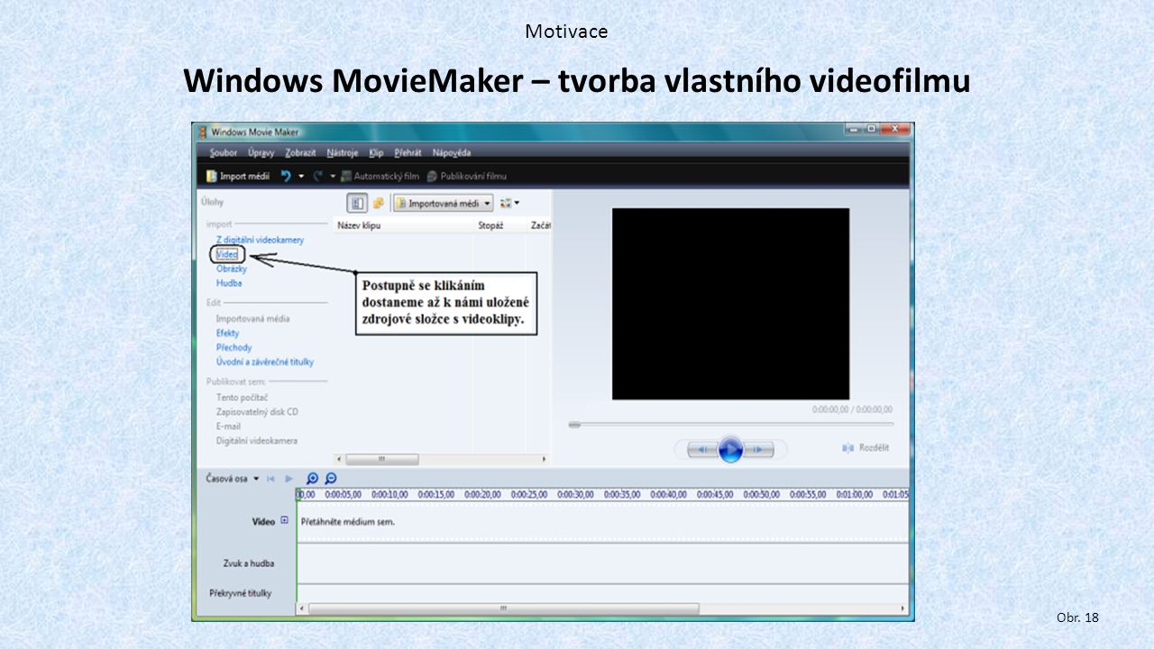 Windows MovieMaker – tvorba vlastního videofilmu