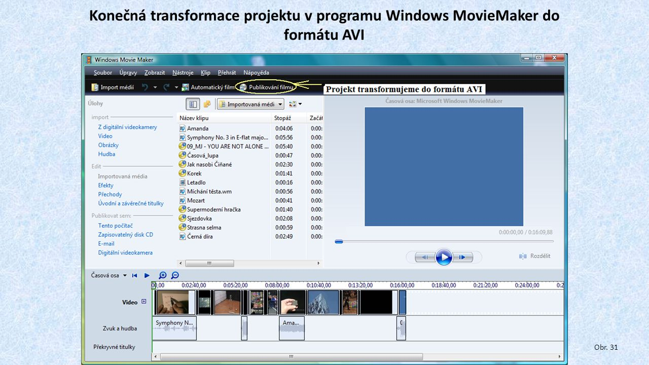Konečná transformace projektu v programu Windows MovieMaker do formátu AVI
