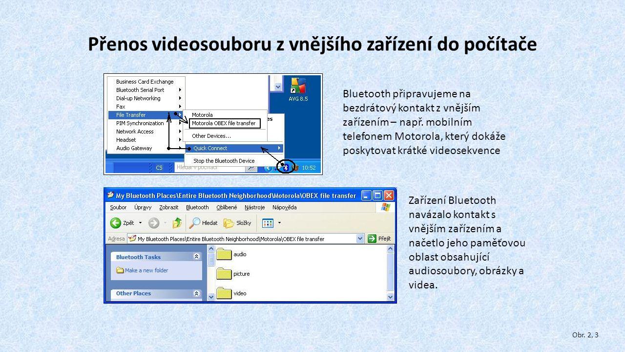 Přenos videosouboru z vnějšího zařízení do počítače