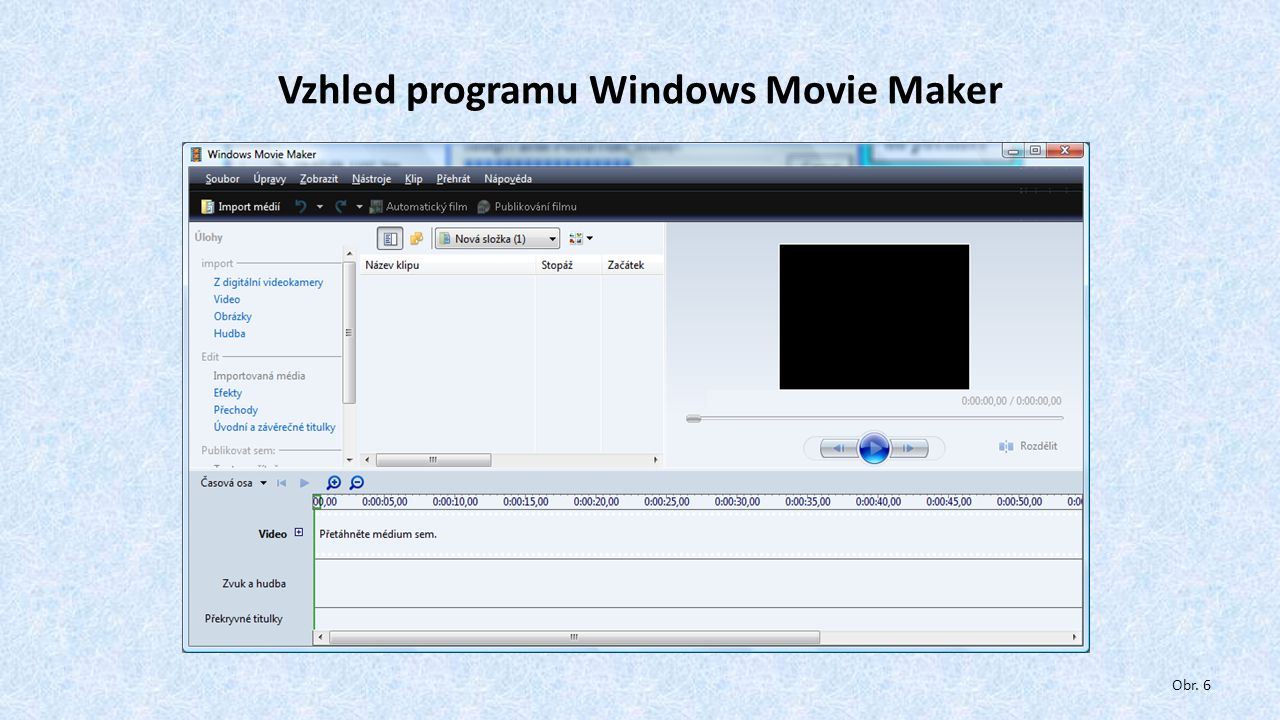 Vzhled programu Windows Movie Maker