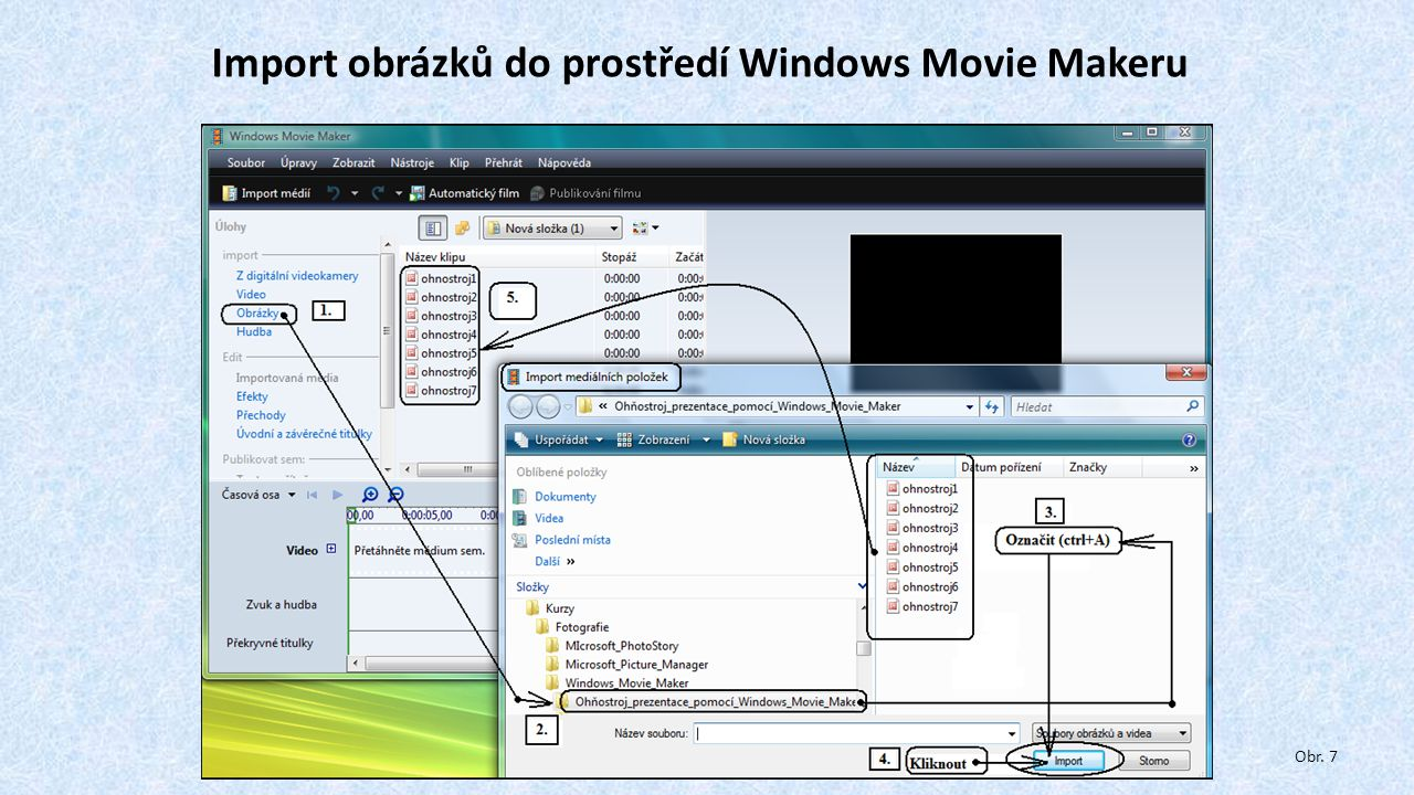 Import obrázků do prostředí Windows Movie Makeru