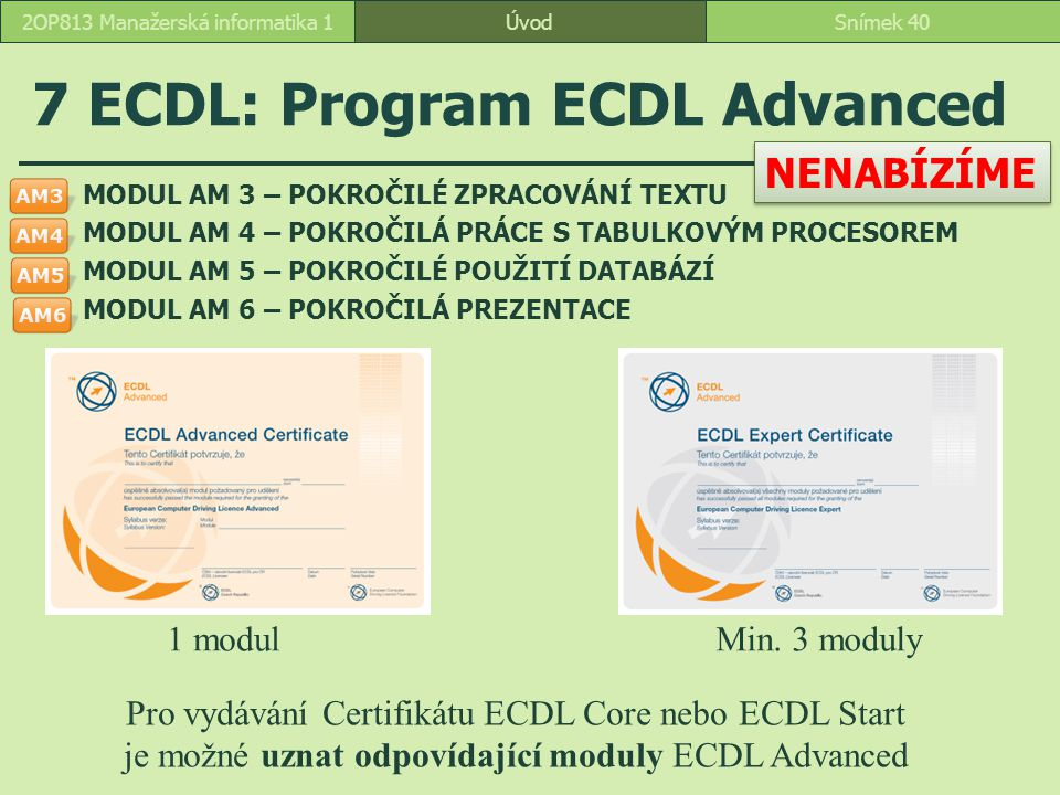 7 ECDL: Program ECDL Advanced