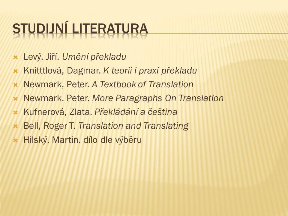 Studijní literatura Levý, Jiří. Umění překladu