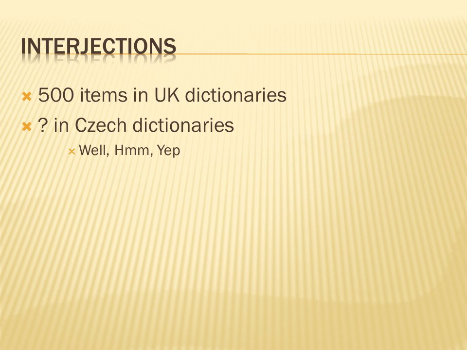InteRjections 500 items in UK dictionaries in Czech dictionaries