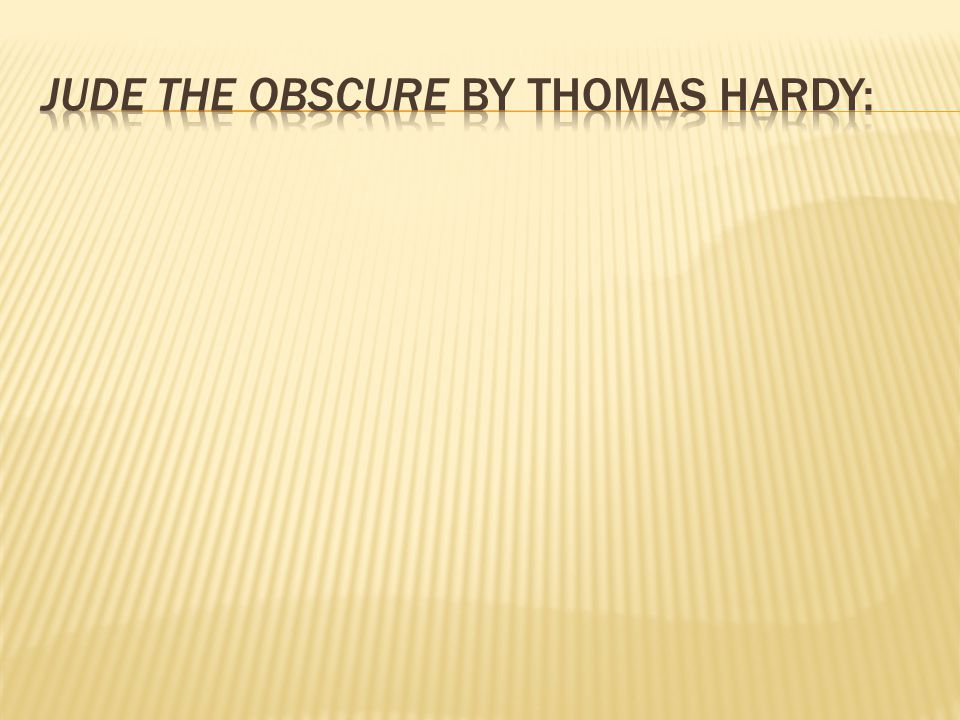 Jude the Obscure by Thomas Hardy: