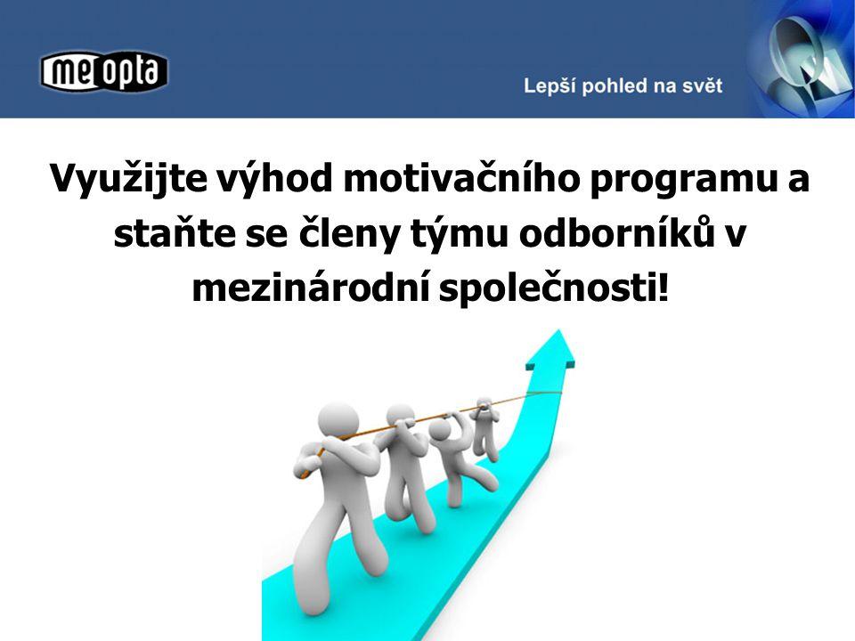 Využijte výhod motivačního programu a staňte se členy týmu odborníků v