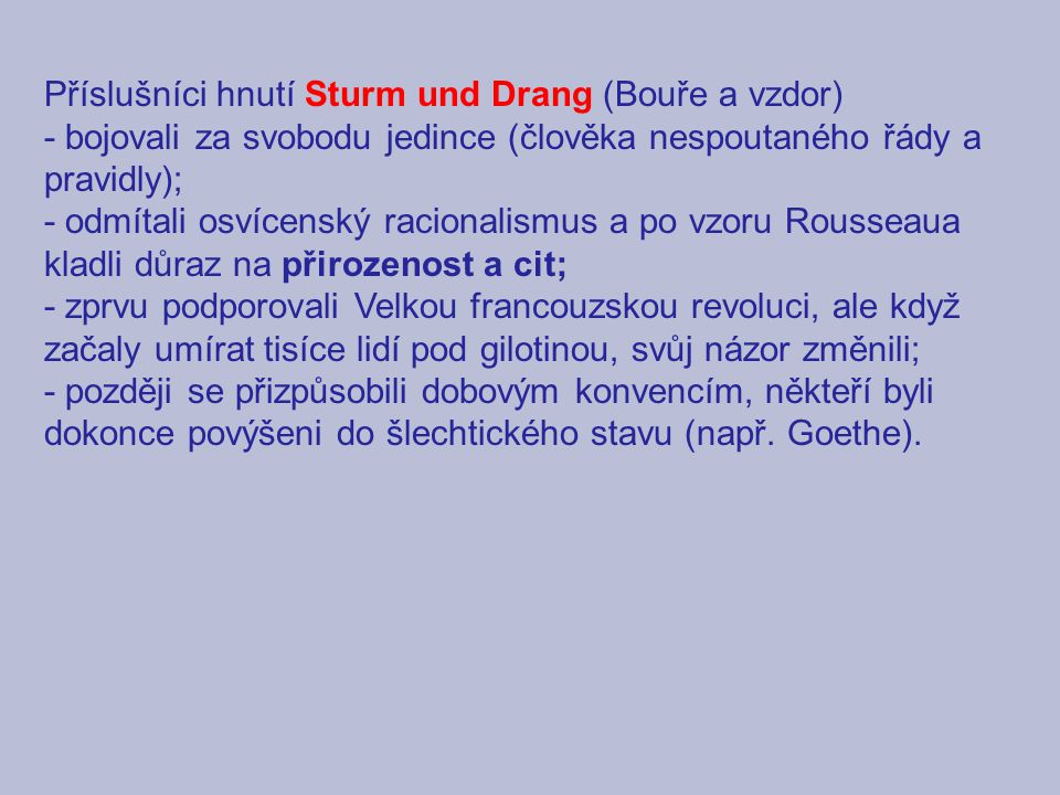 Příslušníci hnutí Sturm und Drang (Bouře a vzdor)