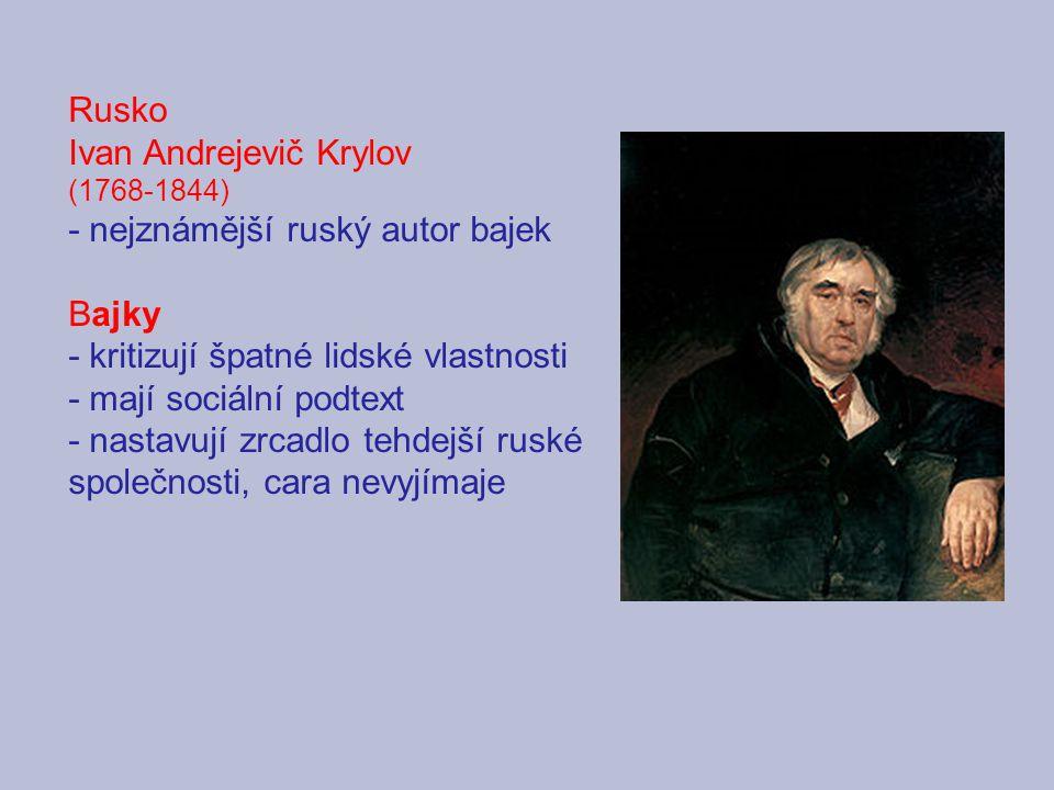 Ivan Andrejevič Krylov - nejznámější ruský autor bajek Bajky