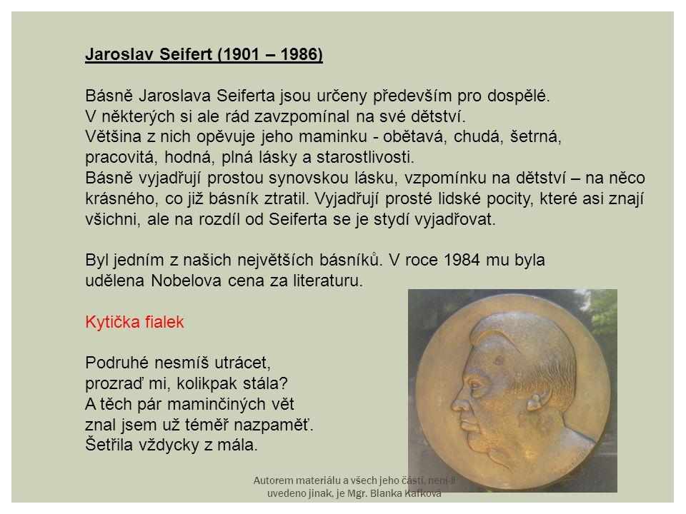 Básně Jaroslava Seiferta jsou určeny především pro dospělé.