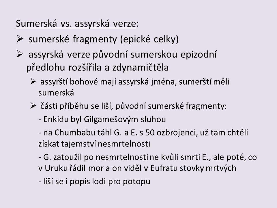 Sumerská vs. assyrská verze: sumerské fragmenty (epické celky)