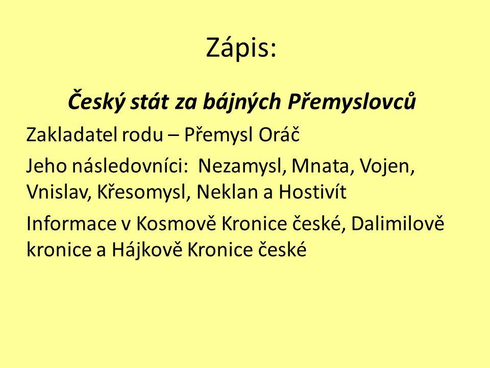 Český stát za bájných Přemyslovců