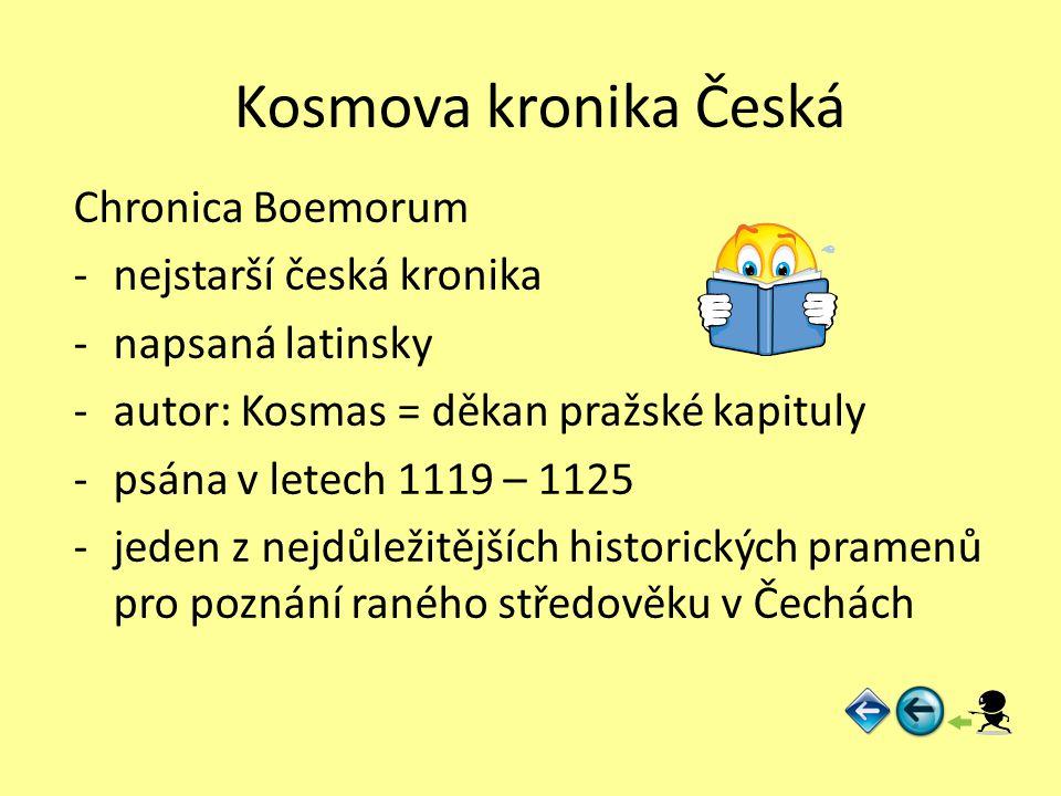 Kosmova kronika Česká Chronica Boemorum nejstarší česká kronika