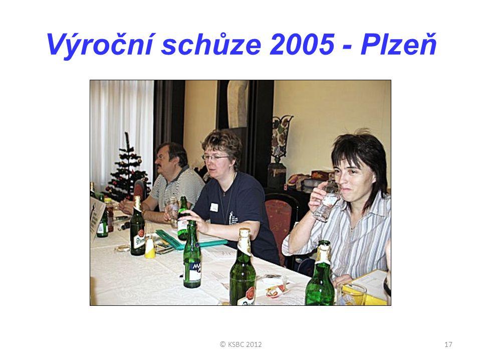 Výroční schůze 2005 - Plzeň © KSBC 2012