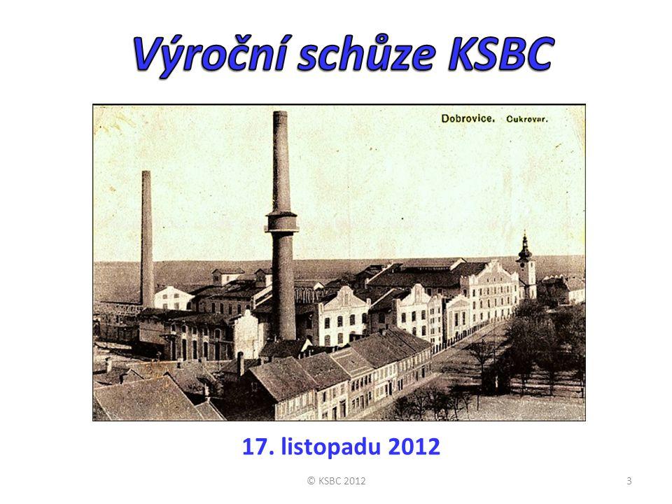 Výroční schůze KSBC 17. listopadu 2012 © KSBC 2012