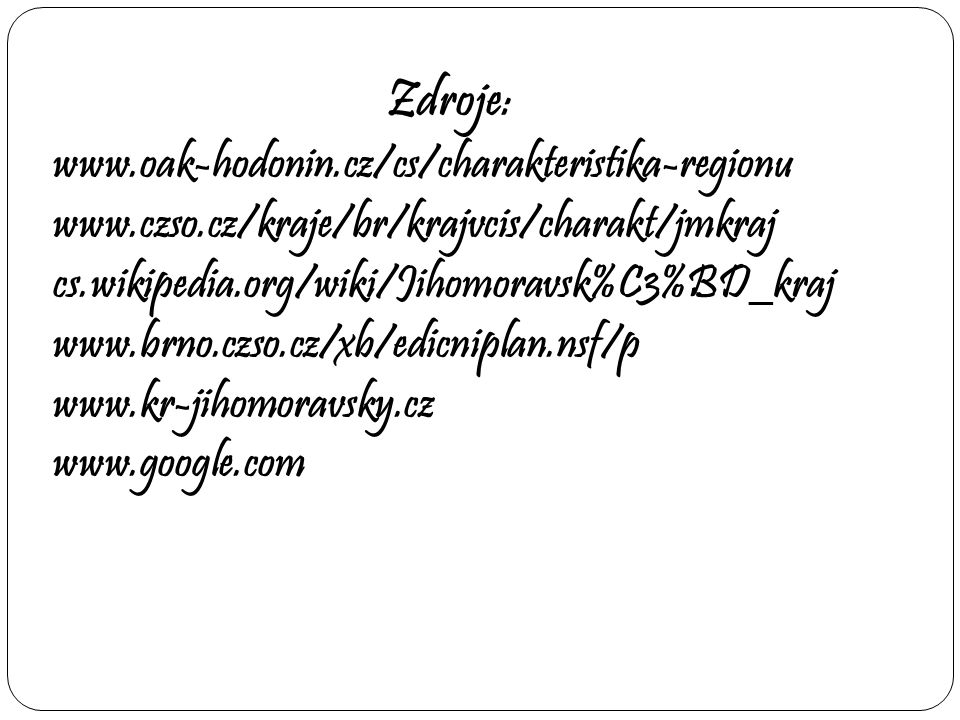 Zdroje: www.oak-hodonin.cz/cs/charakteristika-regionu