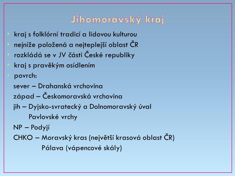 Jihomoravský kraj kraj s folklórní tradicí a lidovou kulturou