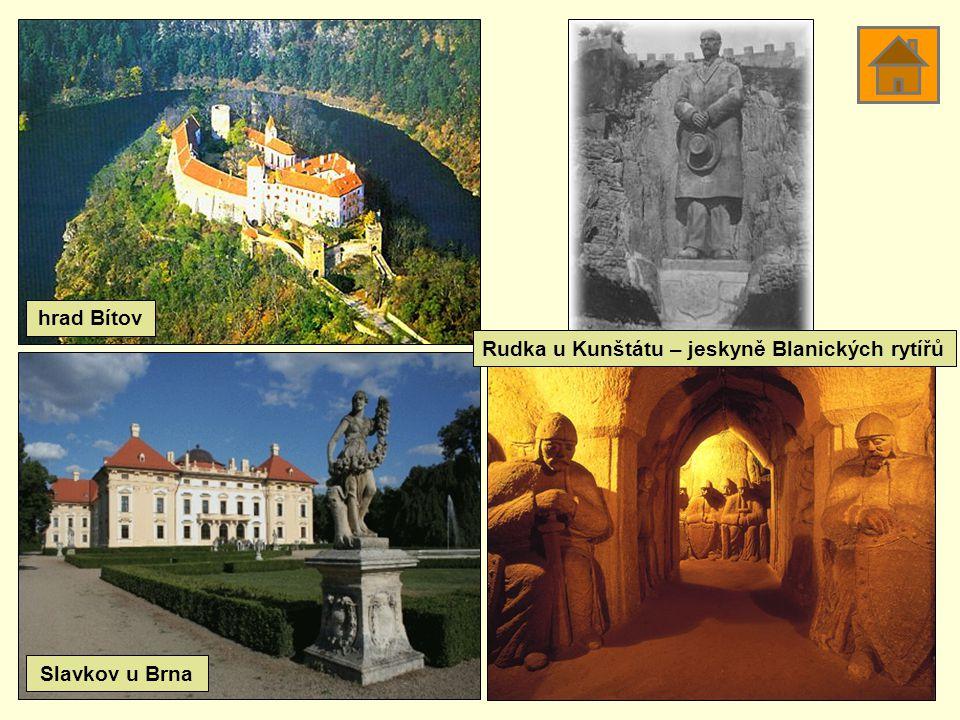 hrad Bítov Rudka u Kunštátu – jeskyně Blanických rytířů Slavkov u Brna