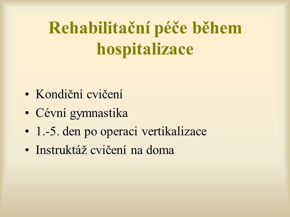 Rehabilitační péče během hospitalizace