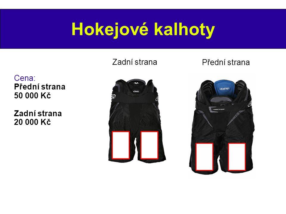 Hokejové kalhoty Zadní strana Přední strana Cena: Přední strana