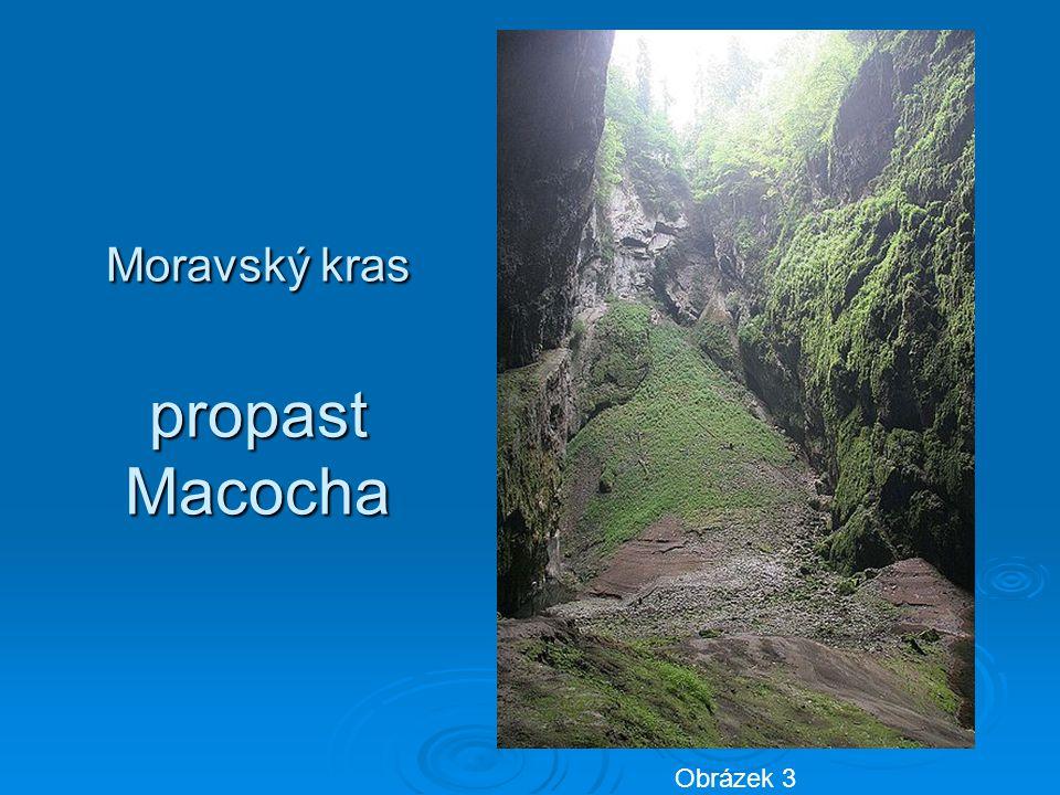 Moravský kras propast Macocha