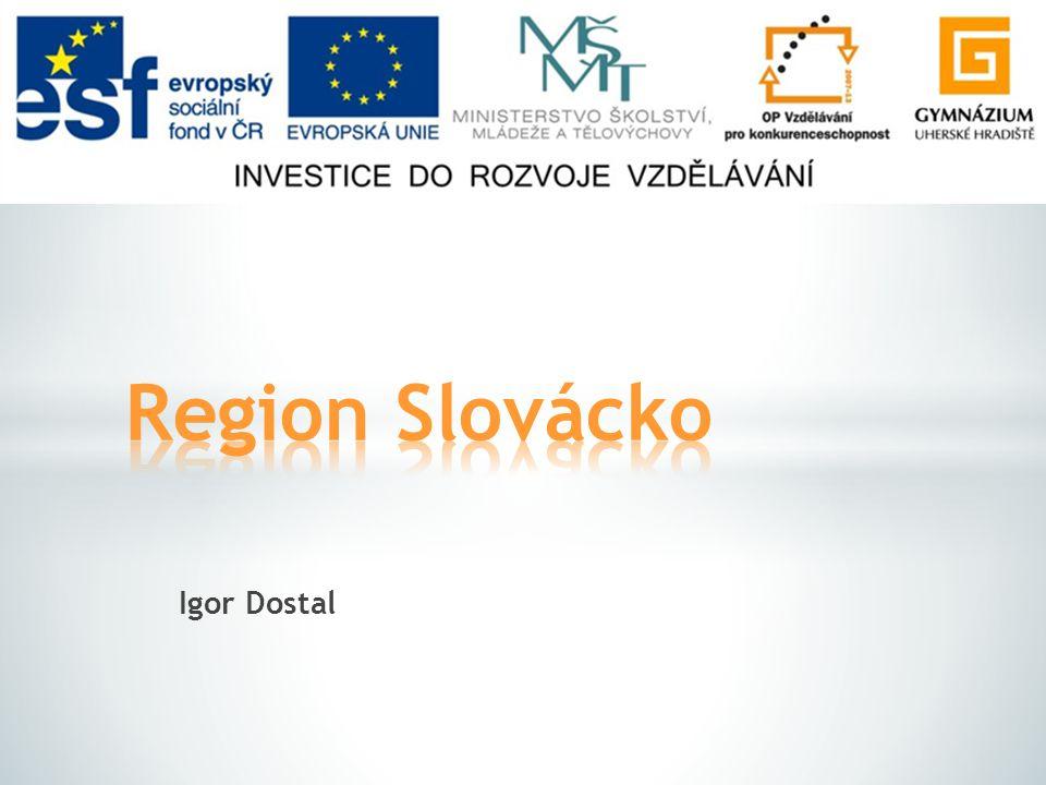 Region Slovácko Igor Dostal