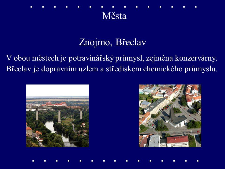 Města Znojmo, Břeclav. V obou městech je potravinářský průmysl, zejména konzervárny.