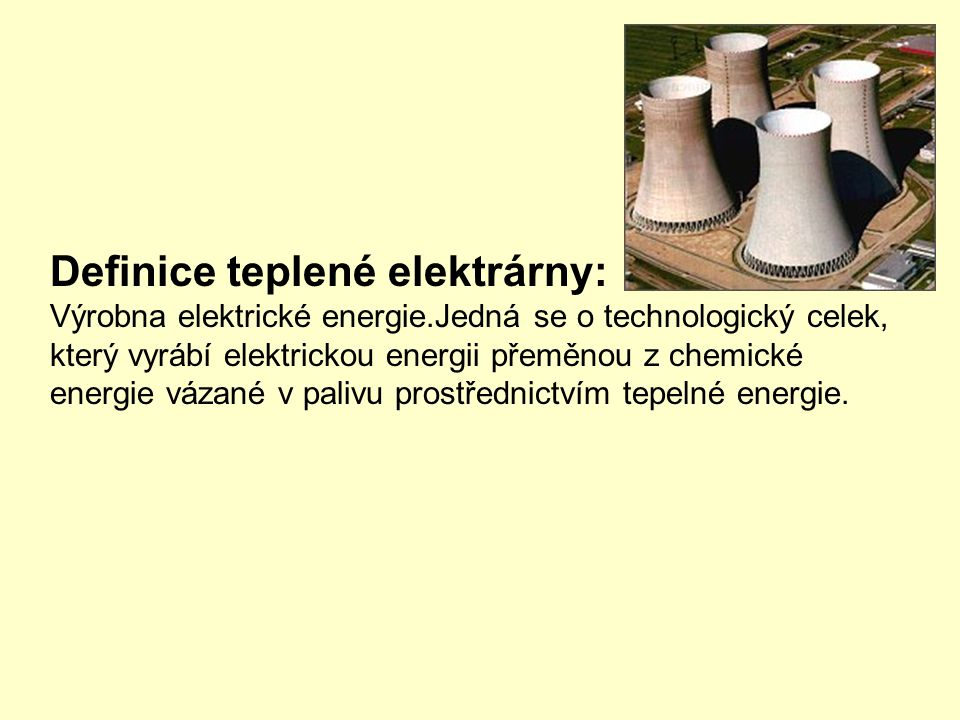 Definice teplené elektrárny: Výrobna elektrické energie