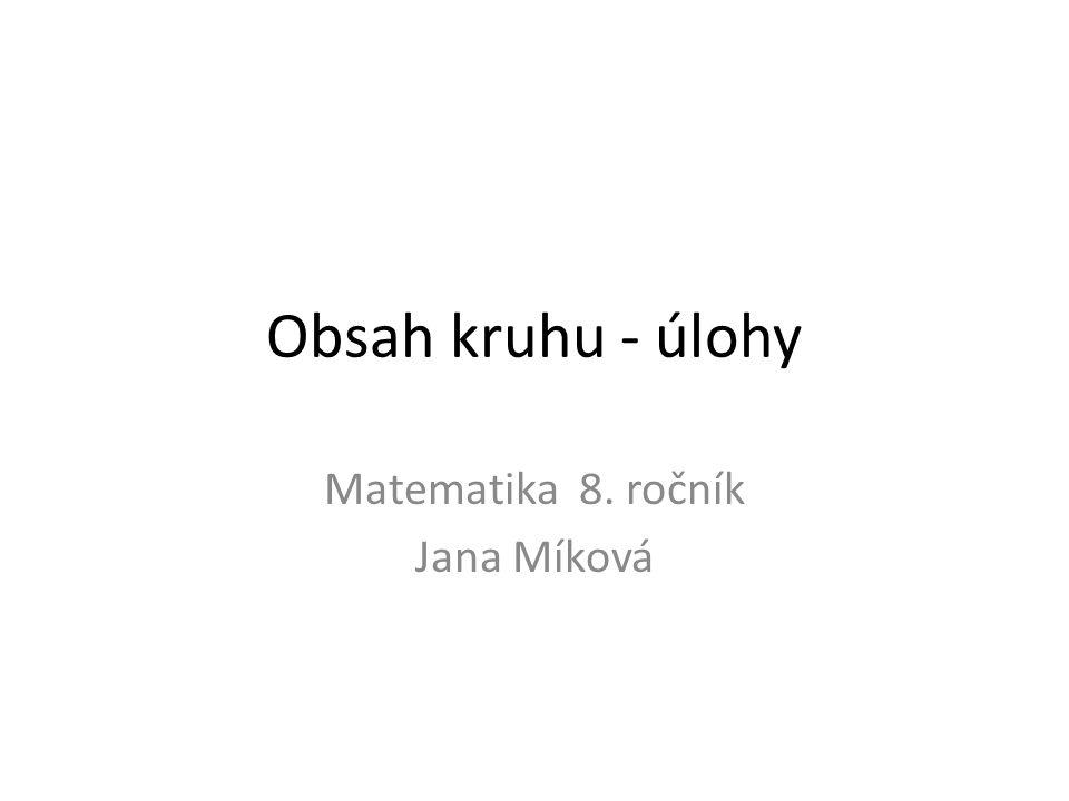 Matematika 8. ročník Jana Míková