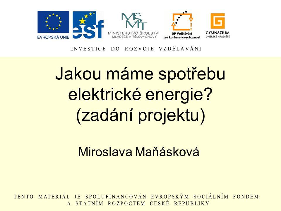 Jakou máme spotřebu elektrické energie (zadání projektu)