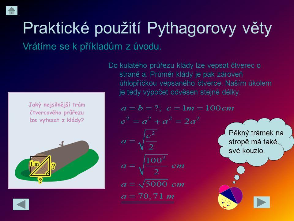 Praktické použití Pythagorovy věty