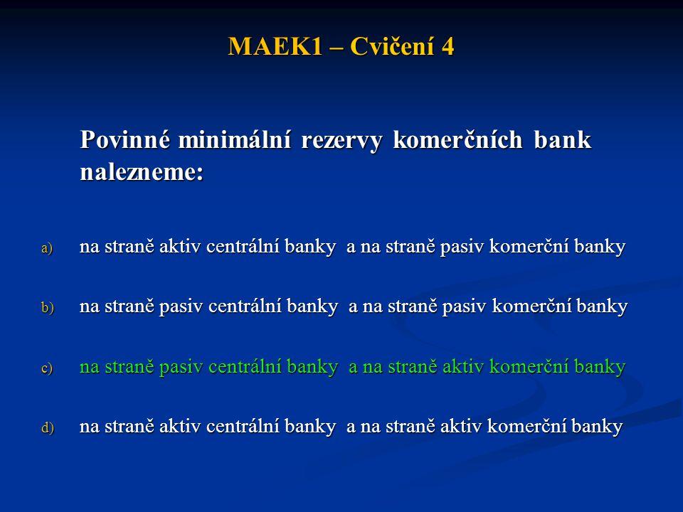Povinné minimální rezervy komerčních bank nalezneme: