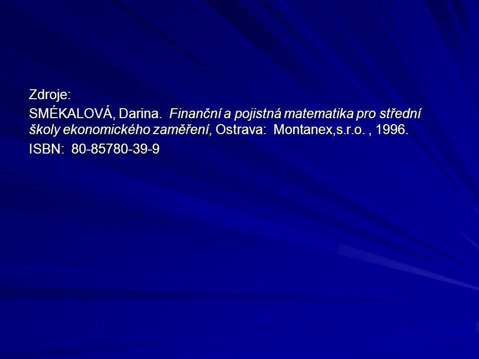 Zdroje: SMÉKALOVÁ, Darina