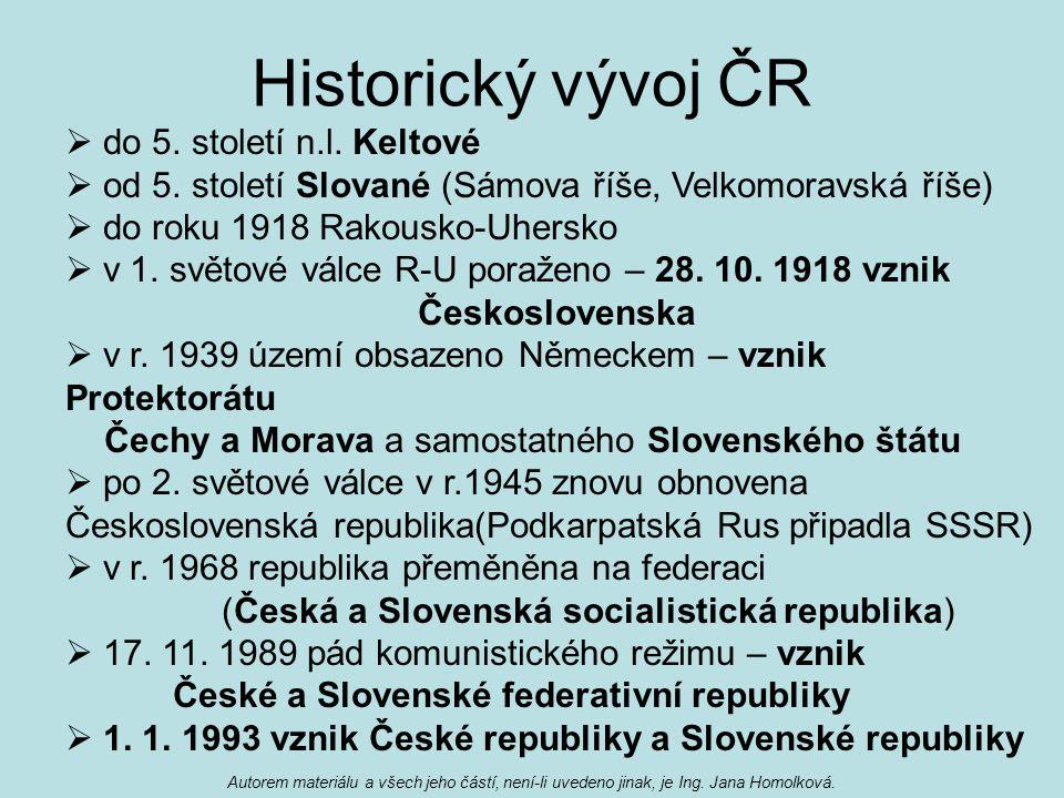 Historický vývoj ČR do 5. století n.l. Keltové