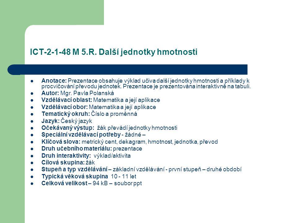 ICT-2-1-48 M 5.R. Další jednotky hmotnosti
