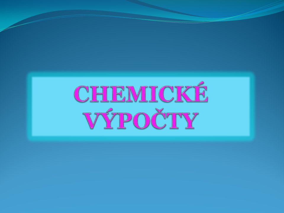 CHEMICKÉ VÝPOČTY