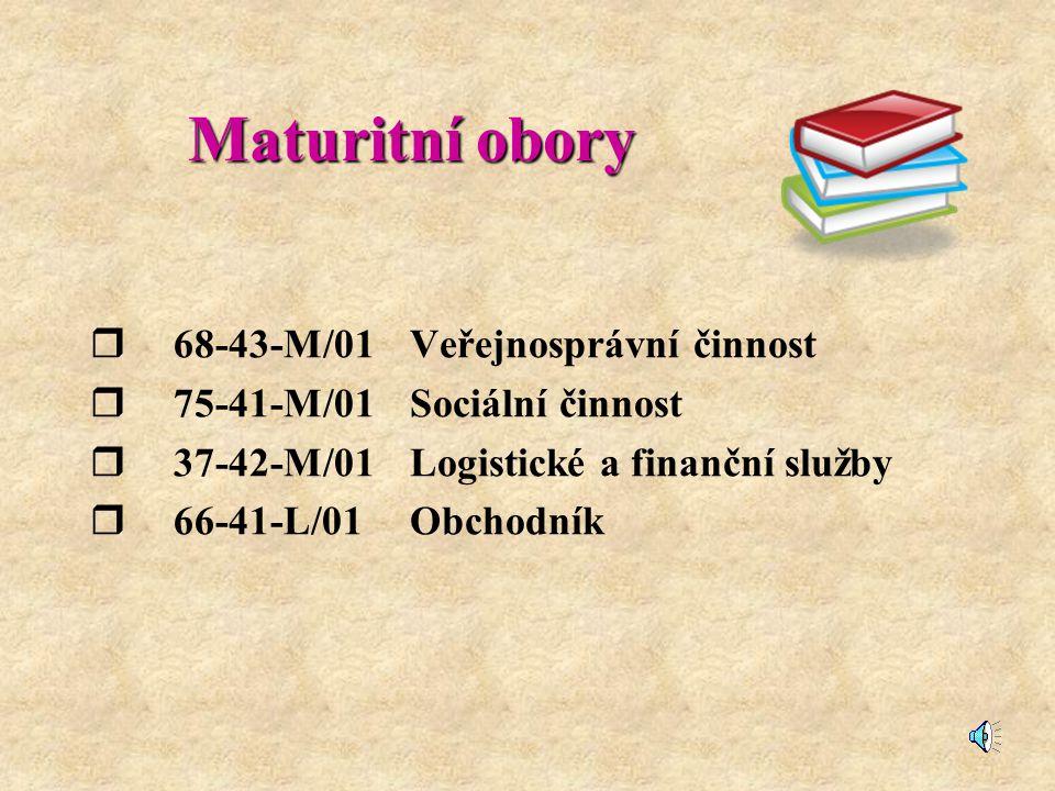 Maturitní obory 68-43-M/01 Veřejnosprávní činnost