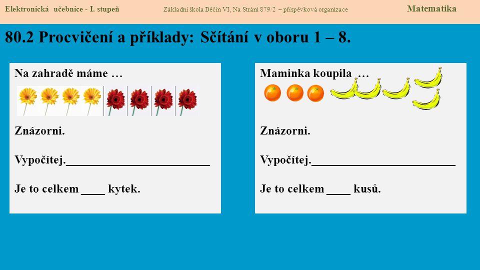80.2 Procvičení a příklady: Sčítání v oboru 1 – 8.
