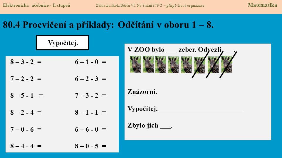 80.4 Procvičení a příklady: Odčítání v oboru 1 – 8.