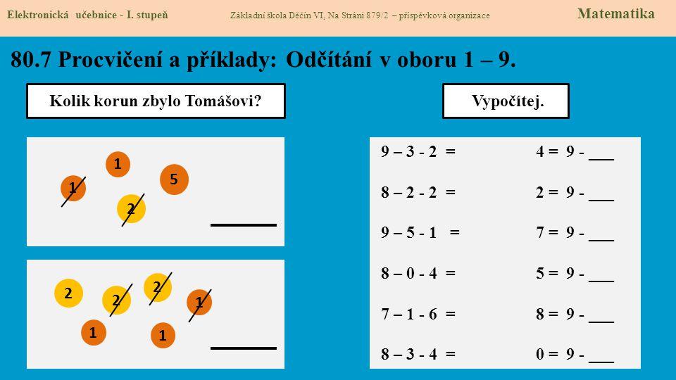80.7 Procvičení a příklady: Odčítání v oboru 1 – 9.