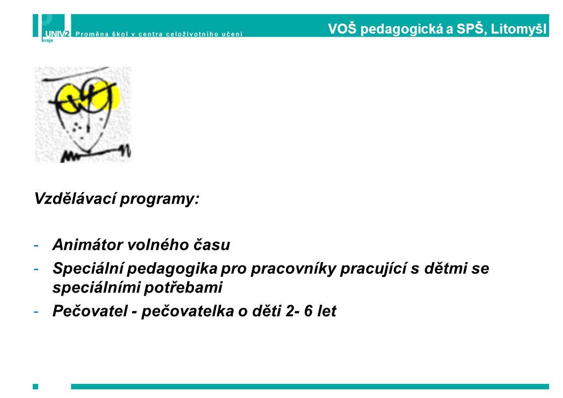 VOŠ pedagogická a SPŠ, Litomyšl