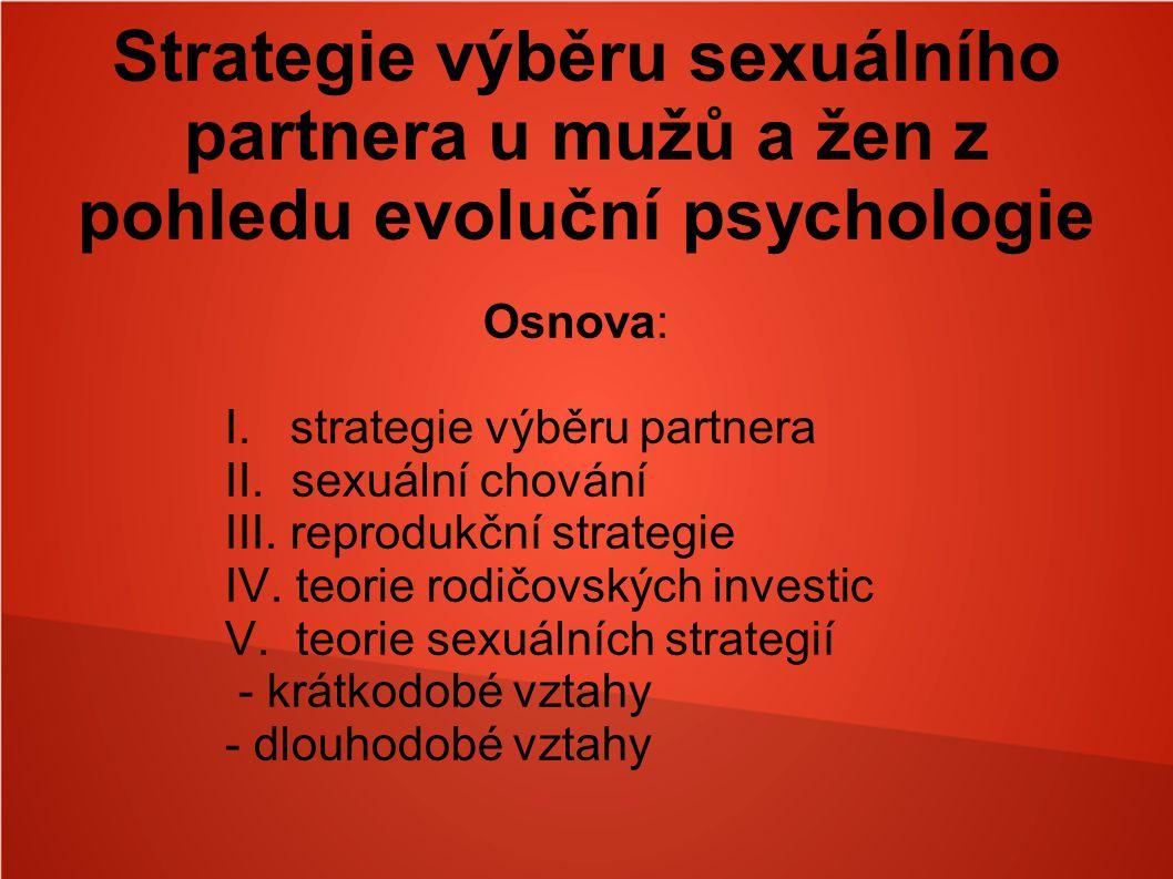 Strategie výběru sexuálního partnera u mužů a žen z pohledu evoluční psychologie