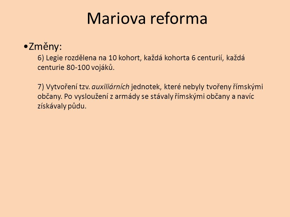 Mariova reforma Změny: